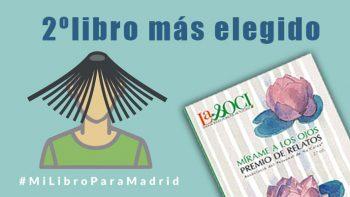 """Enlace permanente a:""""Mírame a los ojos""""  2º puesto en la iniciativa #MilibroparaMadrid"""